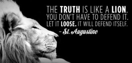lion truth.defends itself.St. Augustine quote