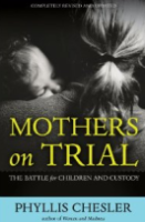 mothers on trial.phyllis chesler's book