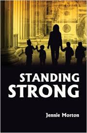 STANDING STRONG.JENNIE MORTONS BOOK COVER