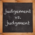 WORD WALL.JUDGMENT V. JUDGEMENT